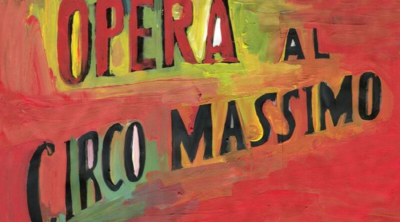 Opera al Circo Massimo (Luglio-Agosto 2020)
